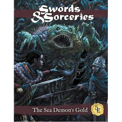 Swords and Sorceries: The Sea Demon's Gold