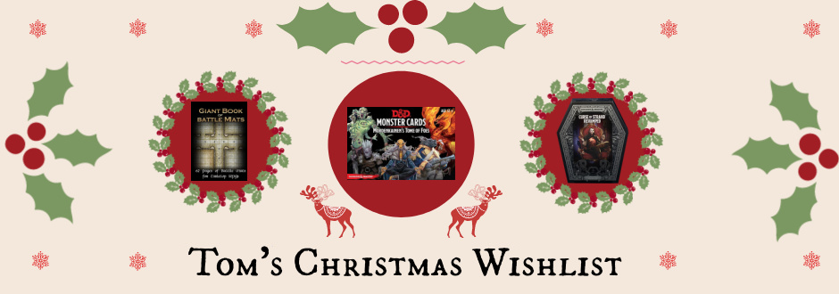 Tom's D&D Christmas Wishlist 2020