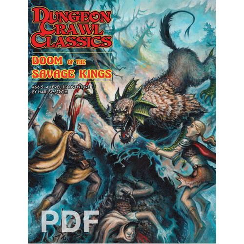 Dungeon Crawl Classics #66.5: Doom Of The Savage Kings