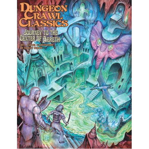 Dungeon Crawl Classics #91: Journey To The Center Of Aereth
