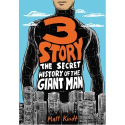 3 Story: The Secret History of the Giant Man (Paperback)