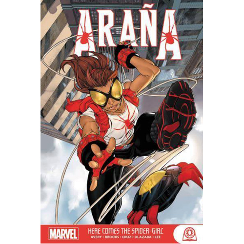 Arana: Here Comes the Spider-Girl (Paperback)