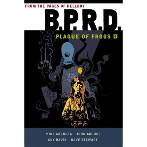 B.P.R.D: Plague of Frogs Volume 4 (Paperback)