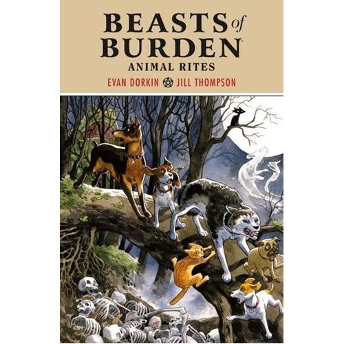 Beasts of Burden: Animal Rites (Paperback)