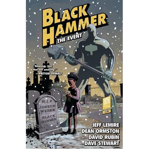 Black Hammer Vol. 2: The Event (Paperback)
