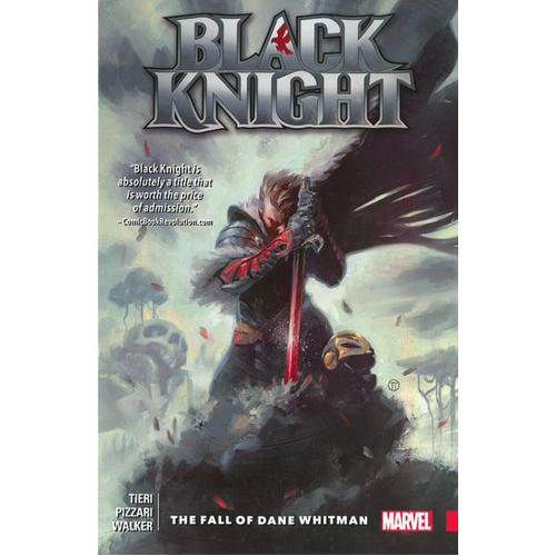 Black Knight: The Fall of Dane Whitman (Paperback)