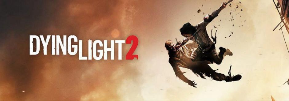 Dying Light 2 Development Update