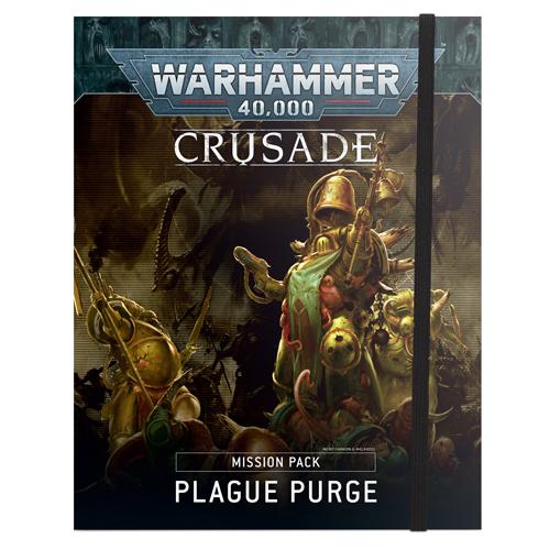 Warhammer 40K: Crusade - Plague Purge Mission Pack
