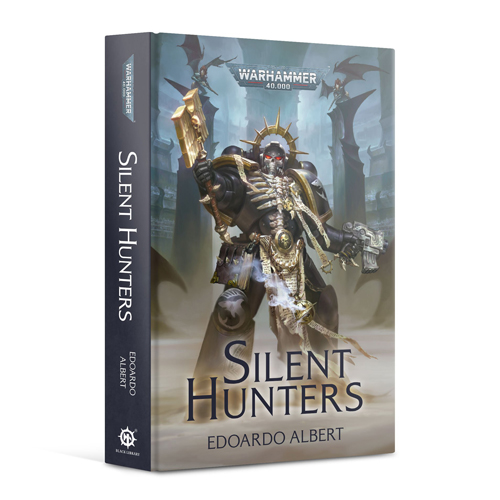 Warhammer 40K: Silent Hunters (Hardback)