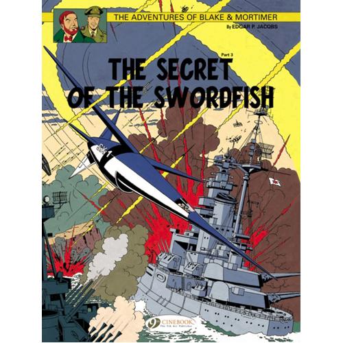 Blake & Mortimer Vol. 17: The Secret of the Swordfish Part 3 (Paperback)