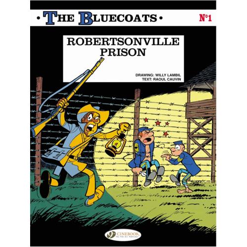 Bluecoats, The Vol.1: Robertsonville Prison (Paperback)