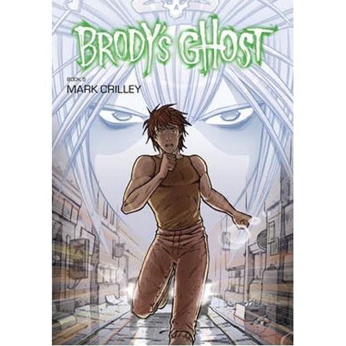Brody's Ghost Volume 5 (Paperback)