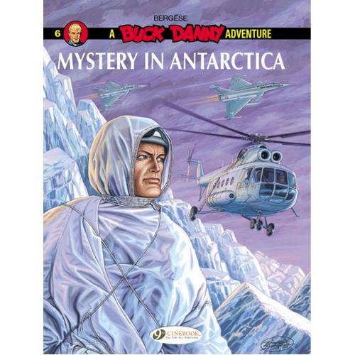 Buck Danny Vol. 6: Mystery in Antarctica (Paperback)
