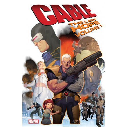 Cable: The Last Hope (Paperback)