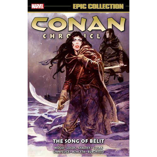 Conan Chronicles Epic Collection: The Song of Belit (Paperback)