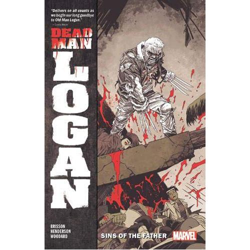 Dead Man Logan Vol. 1: Sins of the Father (Paperback)