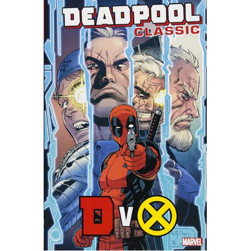 Deadpool Classic Vol. 21: DvX (Paperback)