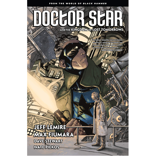 Doctor Star & The Kingdom of Lost Tomorrows (Paperback)