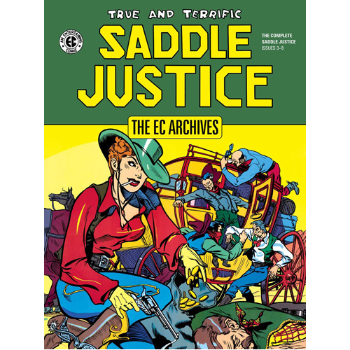EC Archives: Saddle Justice, The (Hardback)