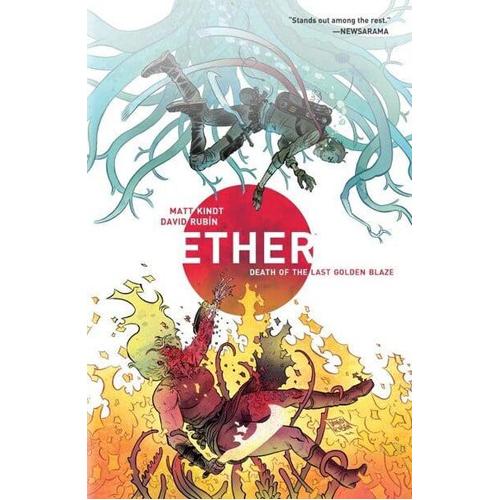 Ether Volume 1: Death of the Last Golden Blaze (Paperback)