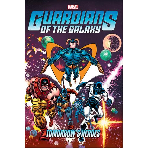 Guardians of the Galaxy: Tomorrow's Heroes Omnibus (Hardback)