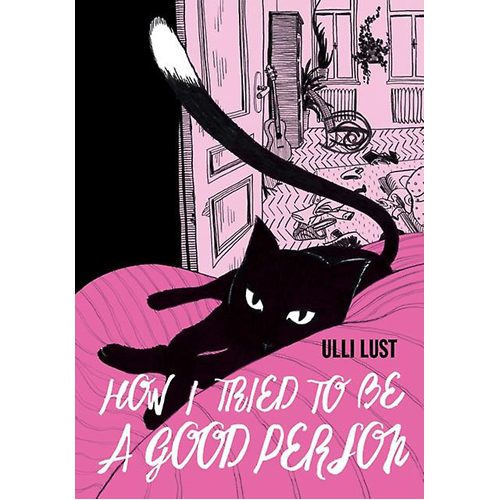 How I Tried To Be A Good Person (Paperback)