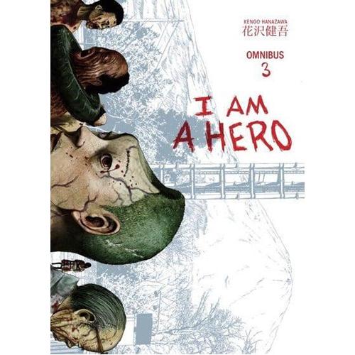 I Am A Hero Omnibus Volume 3 (Paperback)