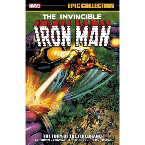 Iron Man Epic Collection: The Fury of the Firebrand (Paperback)