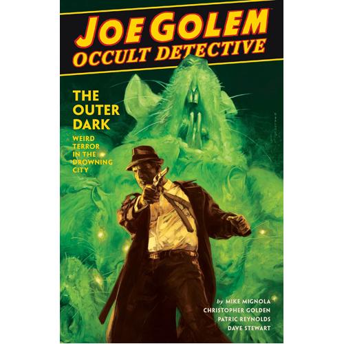 Joe Golem: Occult Detective Vol. 2 (Hardback)