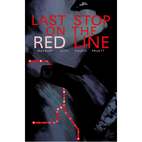 Last Stop on the Red Line (Paperback)