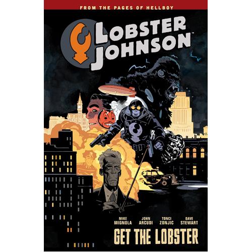 Lobster Johnson Volume 4: Get the Lobster (Paperback)