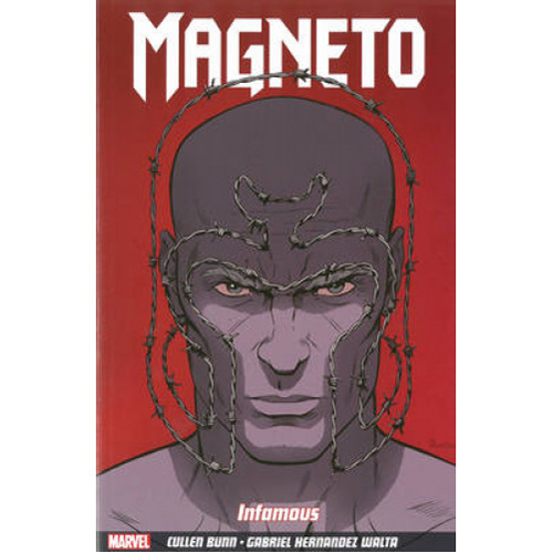 Magneto Vol.1: Infamous (Paperback)