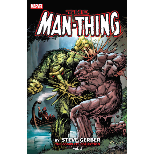 Man-Thing by Steve Gerber: The Complete Collection Vol. 2 (Paperback)