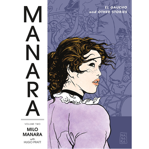 Manara Library Volume 2: El Gaucho and Other Stories (Paperback)