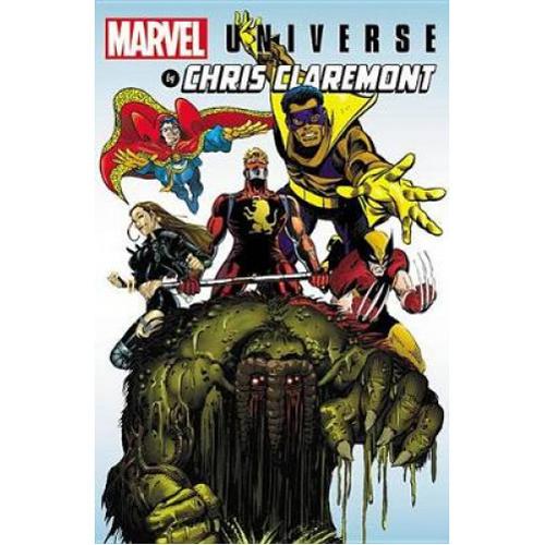 Marvel Universe by Chris Claremont (Hardback)