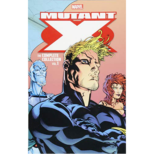Mutant X: The Complete Collection Vol. 1 (Paperback)
