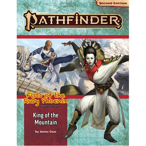 Pathfinder RPG Second Edition (P2) Adventure Path: King of the Mountain (Fists of the Ruby Phoenix 3 of 3)