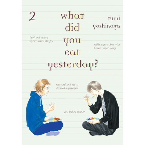 What Did You Eat Yesterday? Volume 2 (Paperback)