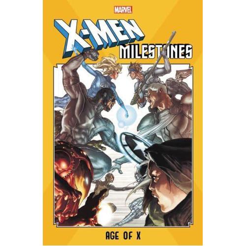 X-Men Milestones: Age of X (Paperback)