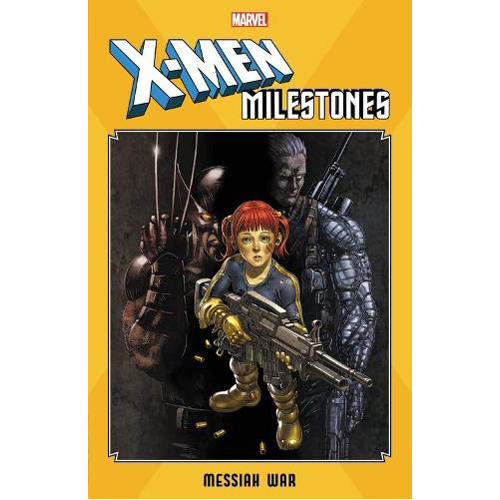 X-Men Milestones: Messiah War (Paperback)