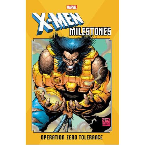 X-Men Milestones: Operation Zero Tolerance (Paperback)