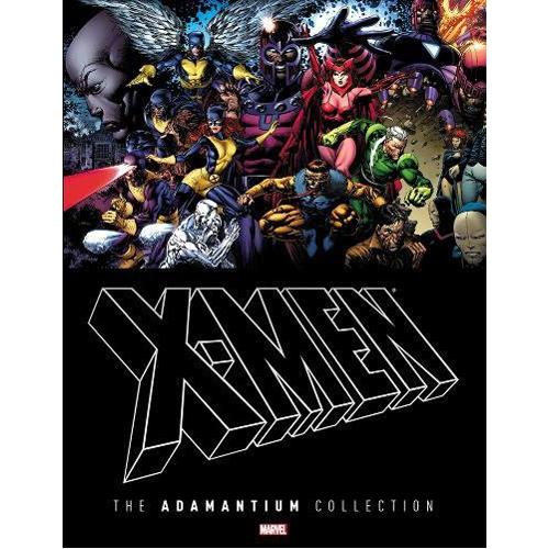 X-Men: The Adamantium Collection (Hardback)