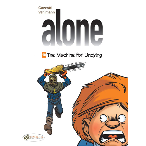 Alone Vol. 10: The Machine for Undying (Paperback)