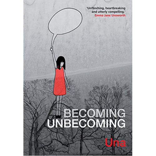 Becoming Unbecoming (Paperback)