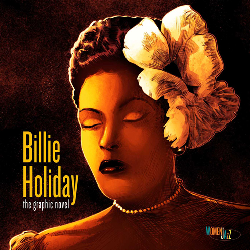 Billie Holiday: The Graphic Novel - Women in Jazz