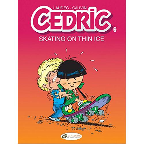 Cedric Vol. 6: Skating On Thin Ice (Paperback)