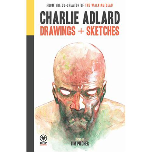 Charlie Adlard: Drawings + Sketches (Hardback)