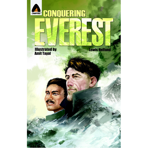 Conquering Everest: The Lives of Edmund Hillary and Tenzing Norgay (Paperback)
