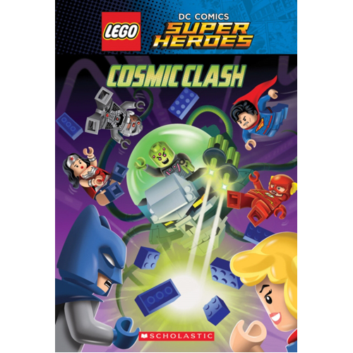 Cosmic Clash (LEGO DC Comics Super Heroes: Chapter Book)