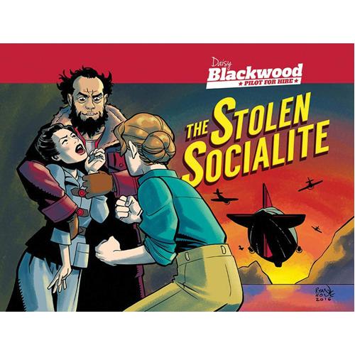 Daisy Blackwood: Pilot for Hire - Stolen Socialite (Paperback)